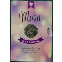 MUM, Darling Mother, Card & Lucky Coin, 115 x 170mm, Luck Coin 35mm, A Beautiful Gift